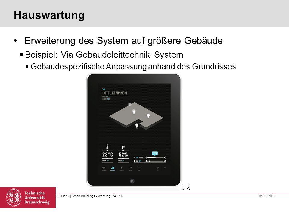 Hauswartung Erweiterung des System auf größere Gebäude