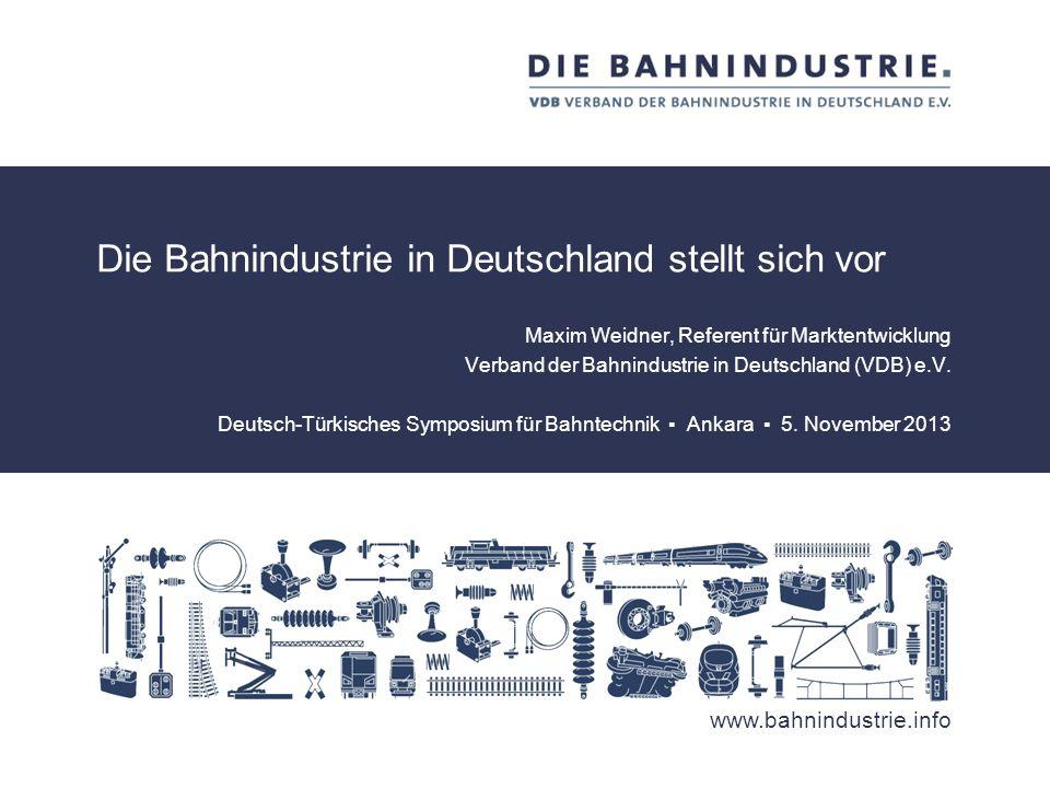 Die Bahnindustrie in Deutschland stellt sich vor