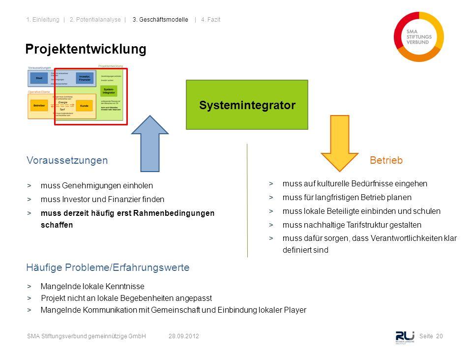 Projektentwicklung Systemintegrator Voraussetzungen Betrieb