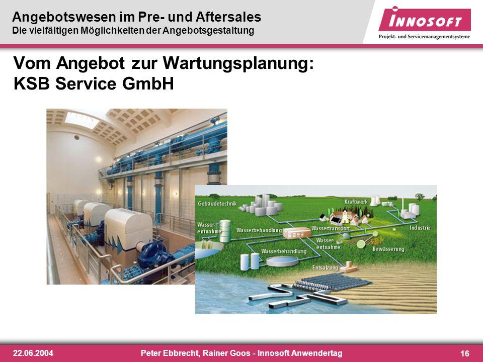 Vom Angebot zur Wartungsplanung: KSB Service GmbH