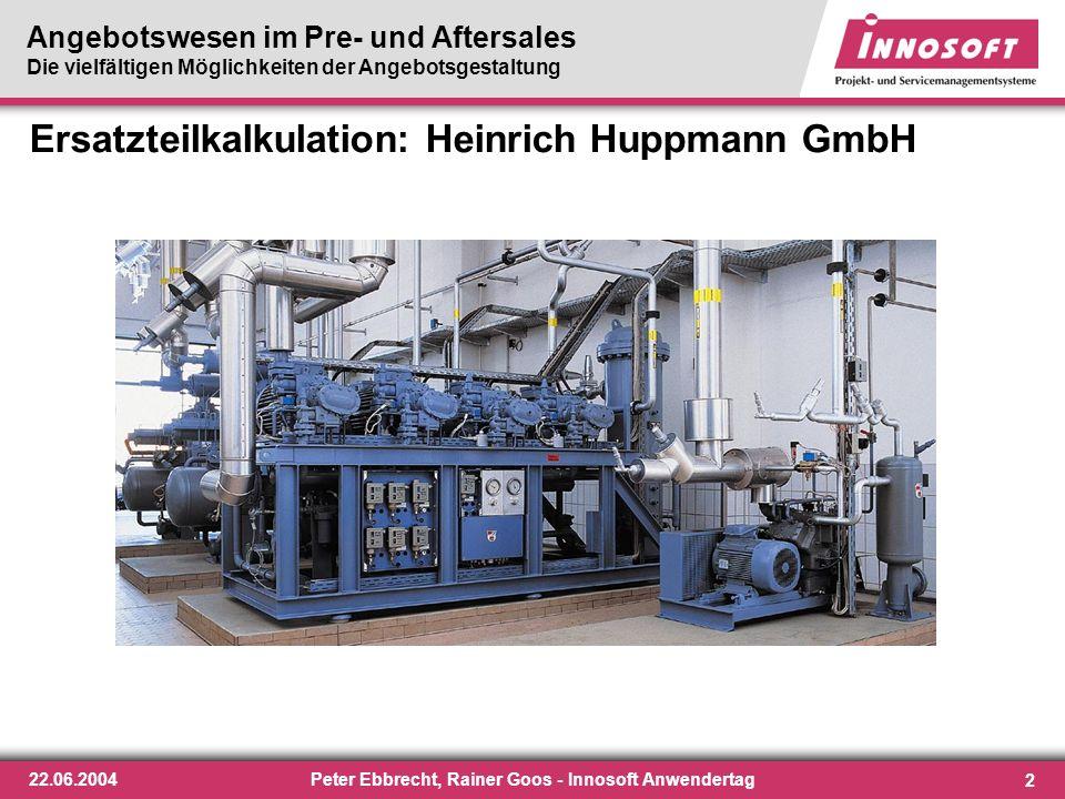 Ersatzteilkalkulation: Heinrich Huppmann GmbH