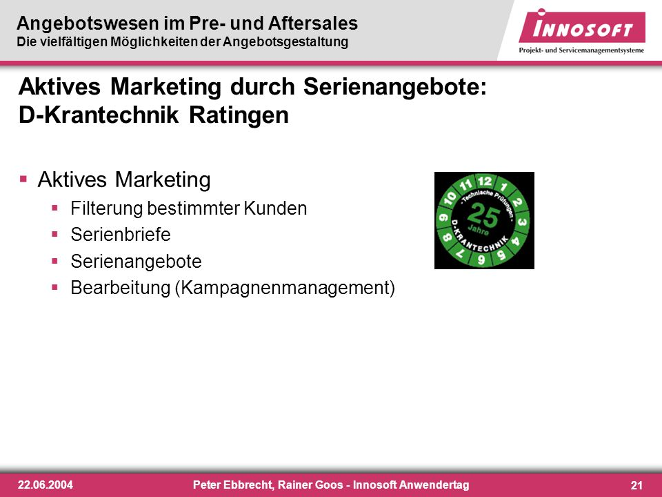 Aktives Marketing durch Serienangebote: D-Krantechnik Ratingen