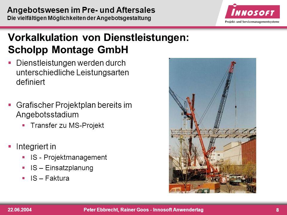 Vorkalkulation von Dienstleistungen: Scholpp Montage GmbH
