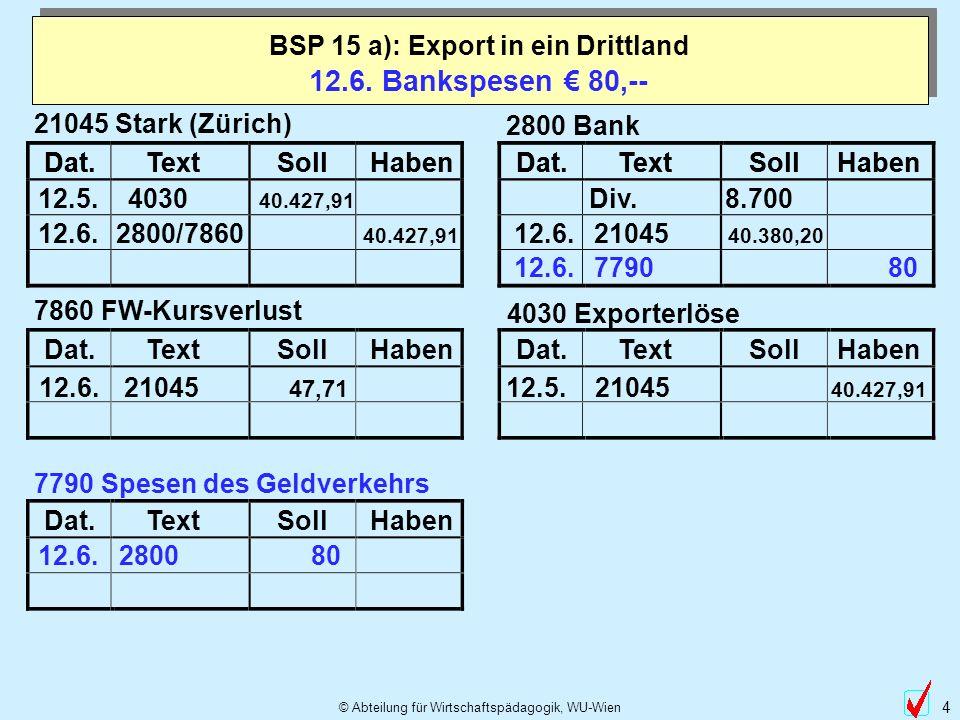 BSP 15 a): Export in ein Drittland
