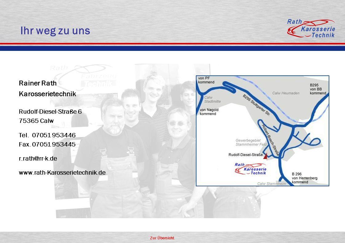 Ihr weg zu uns Rainer Rath Karosserietechnik Rudolf-Diesel-Straße 6