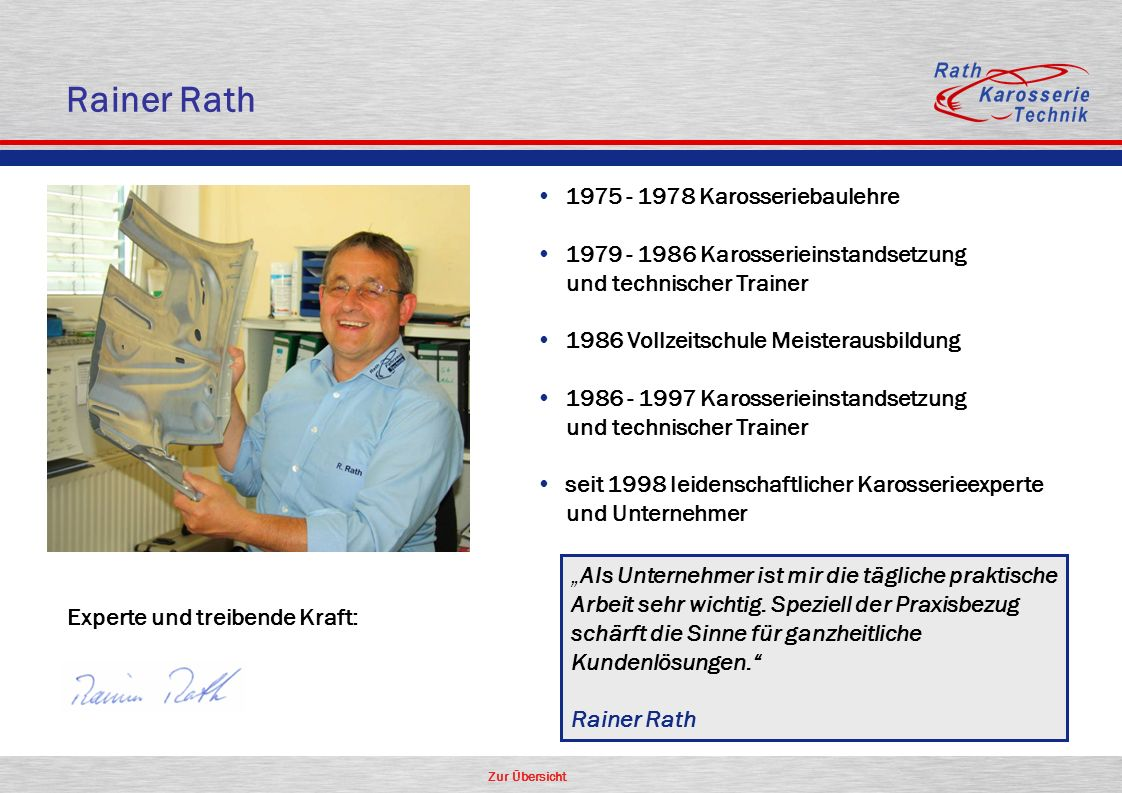Rainer Rath 1975 - 1978 Karosseriebaulehre