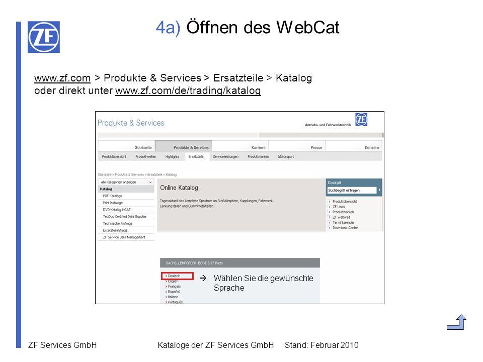 4a) Öffnen des WebCat www.zf.com > Produkte & Services > Ersatzteile > Katalog oder direkt unter www.zf.com/de/trading/katalog.