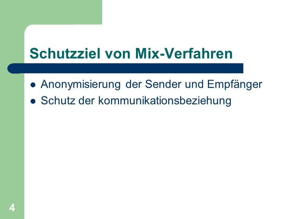 Schutzziel von Mix-Verfahren