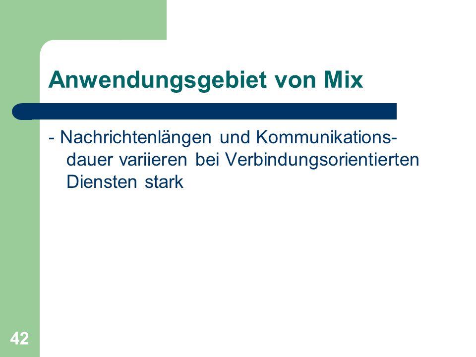 Anwendungsgebiet von Mix