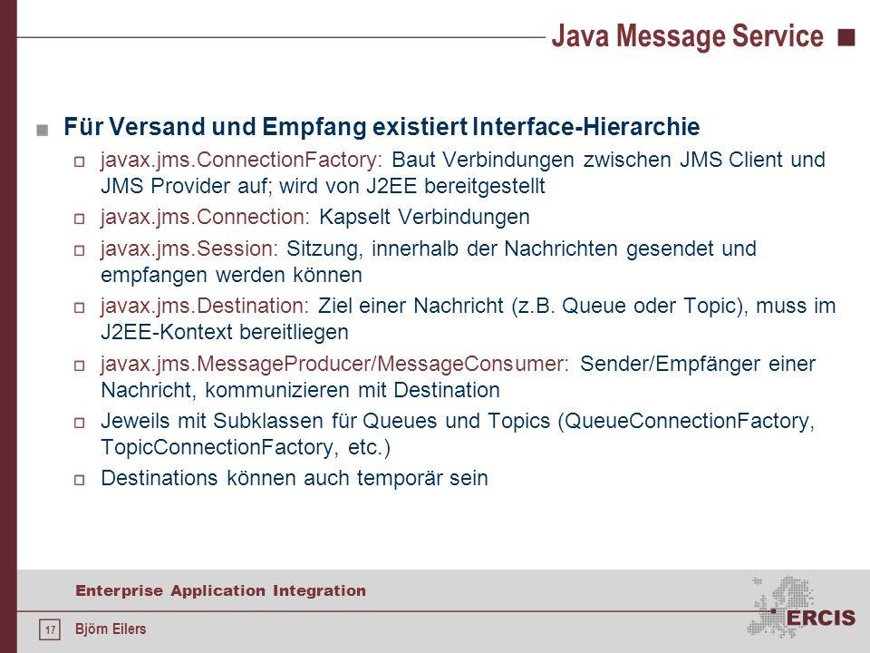 Java Message Service Für Versand und Empfang existiert Interface-Hierarchie.
