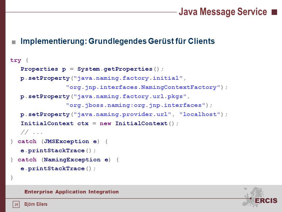 Java Message Service Implementierung: Grundlegendes Gerüst für Clients