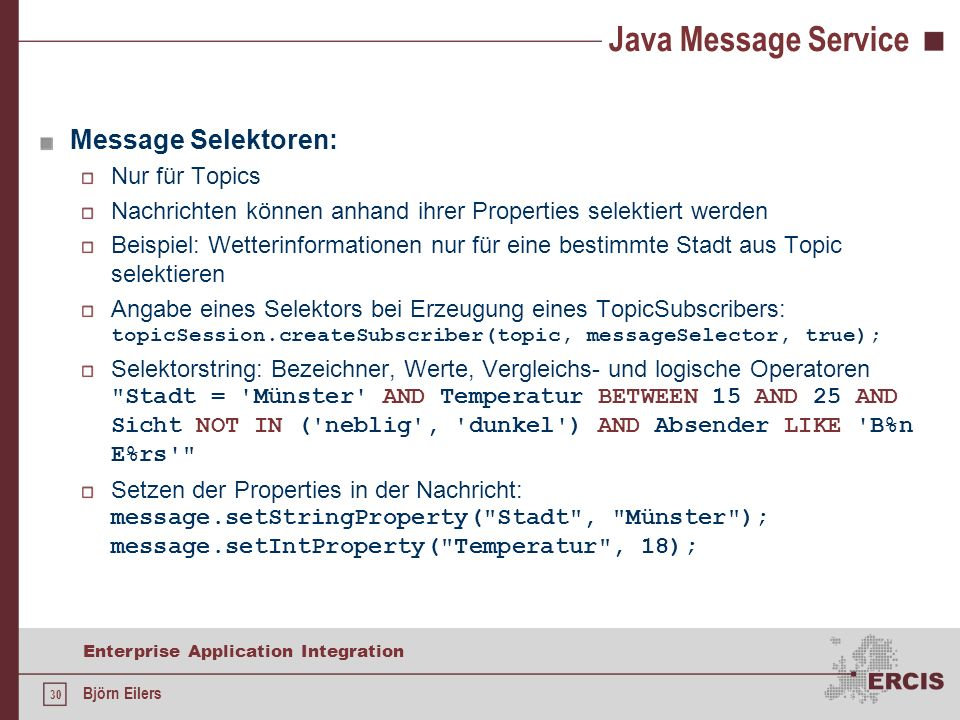 Java Message Service Message Selektoren: Nur für Topics