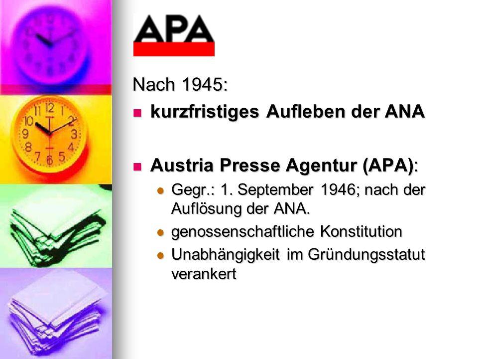 kurzfristiges Aufleben der ANA Austria Presse Agentur (APA):
