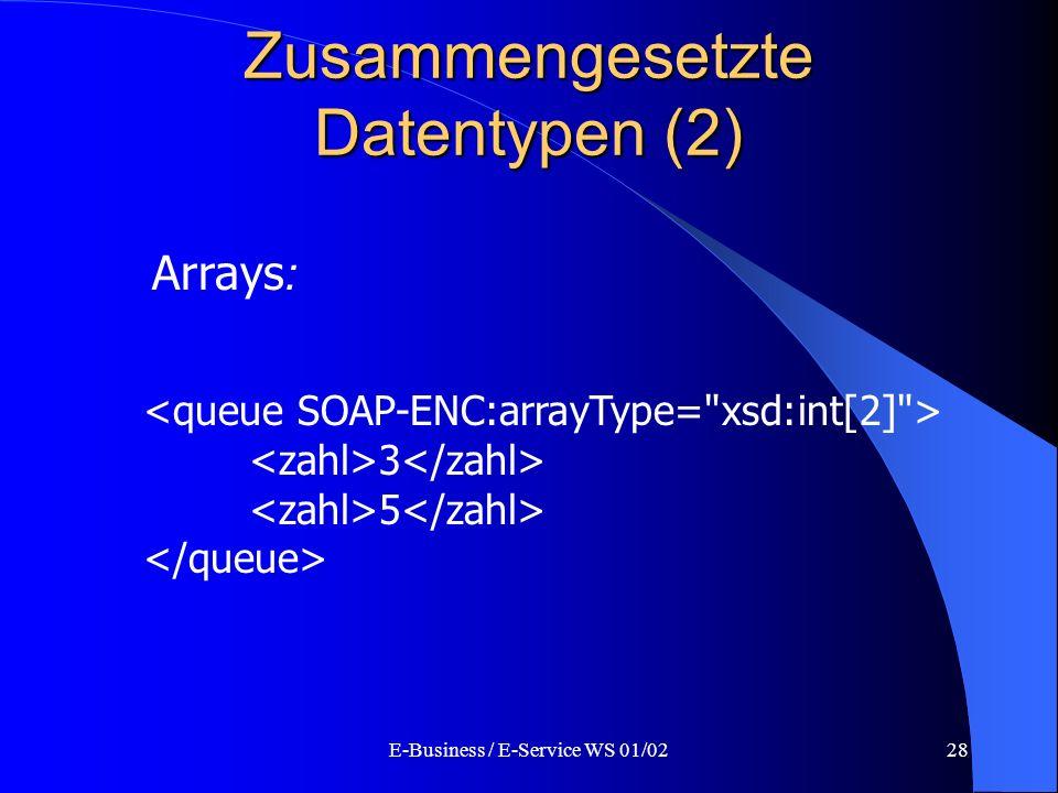 Zusammengesetzte Datentypen (2)