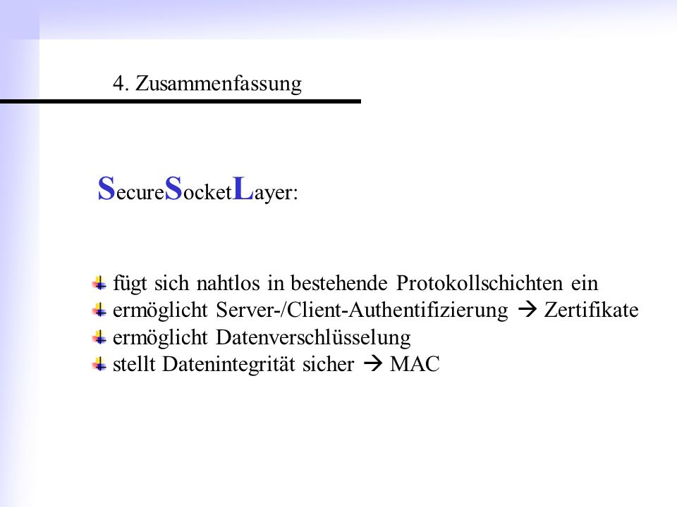 SecureSocketLayer: 4. Zusammenfassung