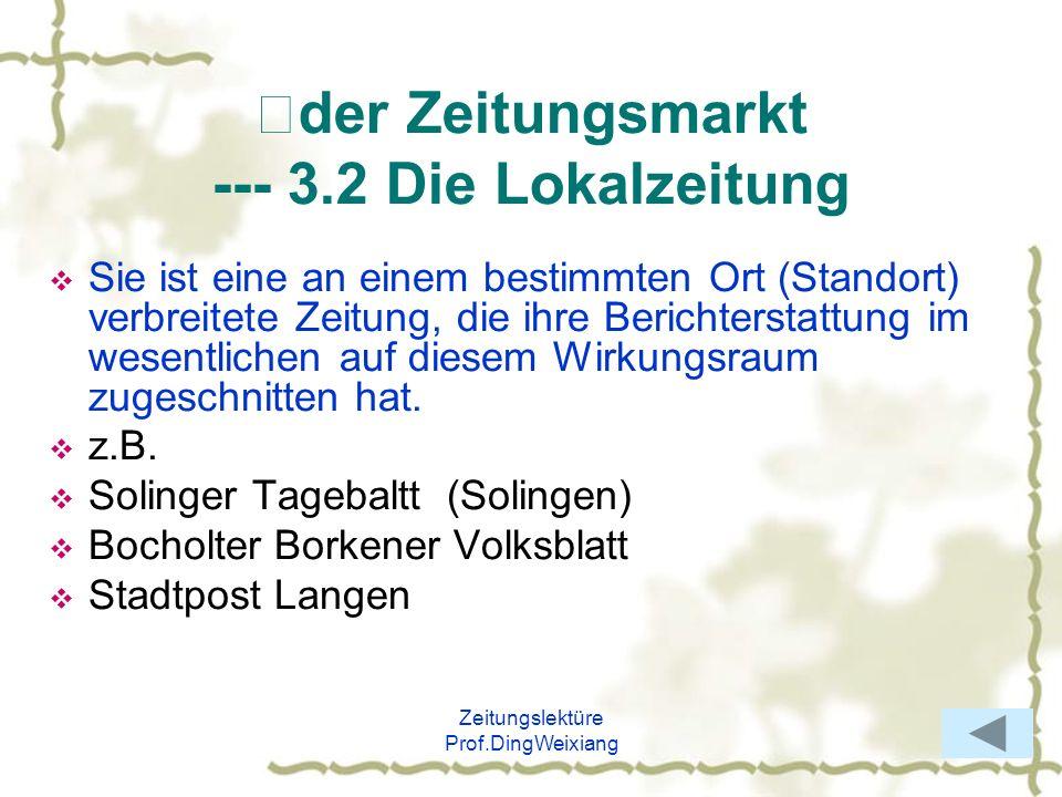 Ⅱder Zeitungsmarkt --- 3.2 Die Lokalzeitung