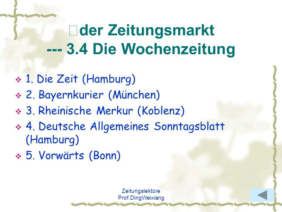 Ⅱder Zeitungsmarkt --- 3.4 Die Wochenzeitung