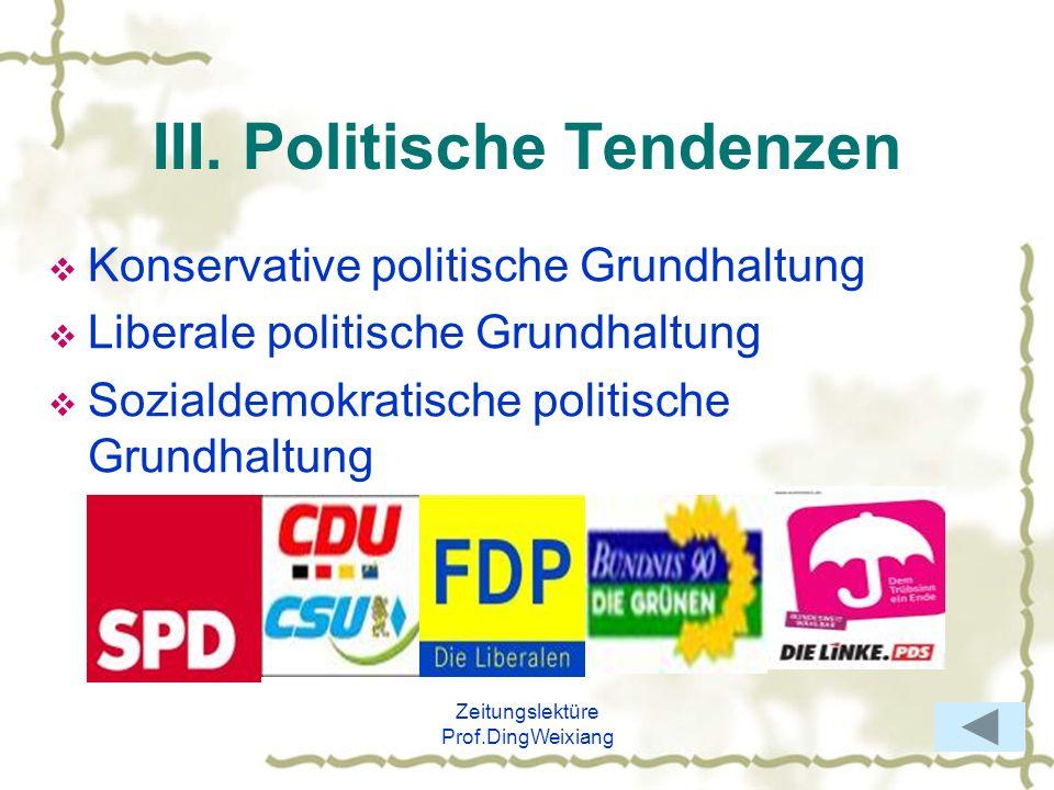 III. Politische Tendenzen