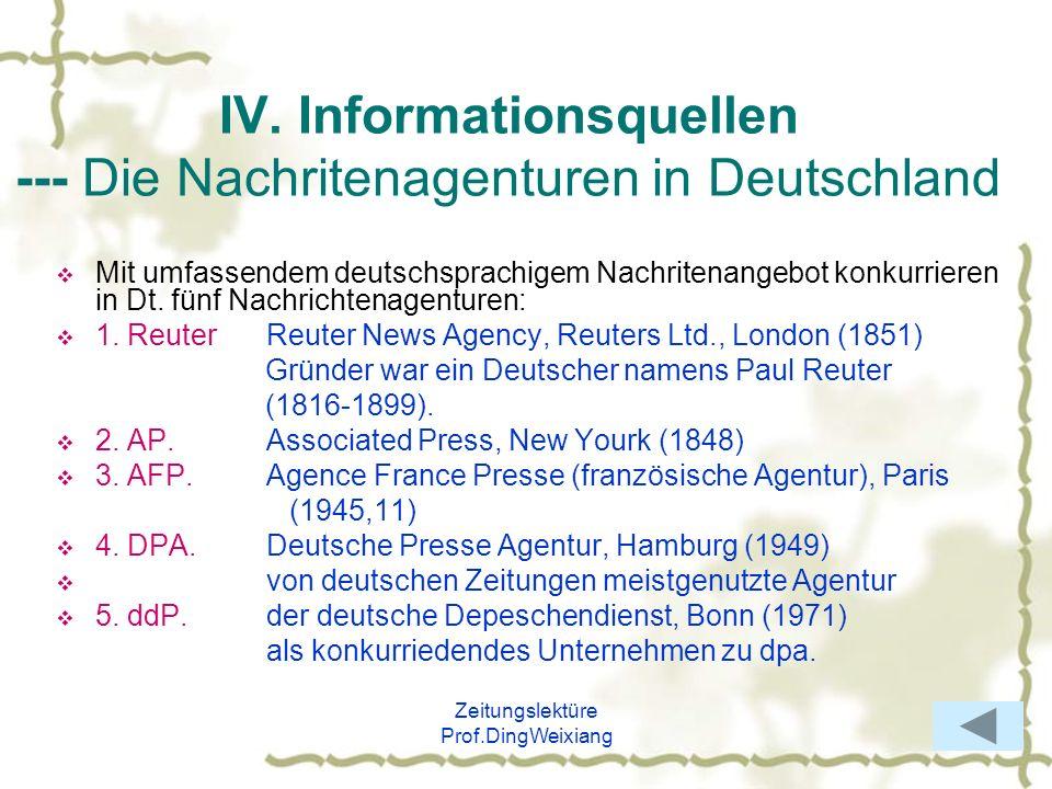 IV. Informationsquellen --- Die Nachritenagenturen in Deutschland