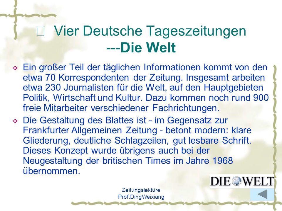 Ⅷ Vier Deutsche Tageszeitungen ---Die Welt