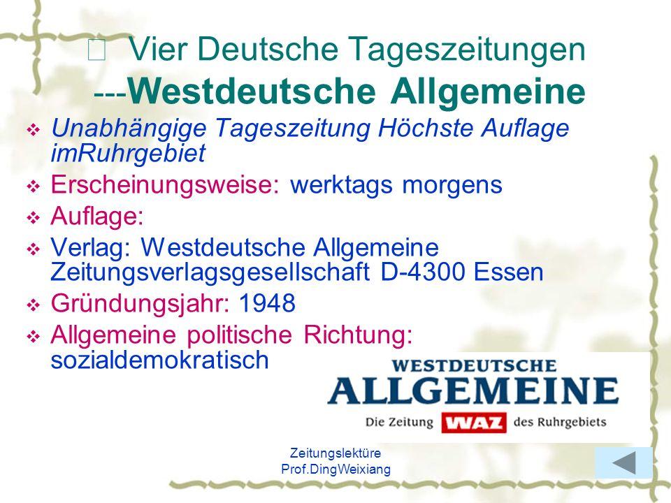 Ⅷ Vier Deutsche Tageszeitungen ---Westdeutsche Allgemeine