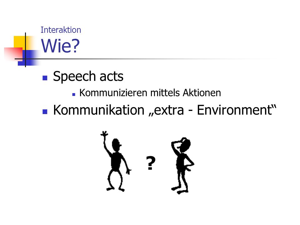 "Speech acts Kommunikation ""extra - Environment"