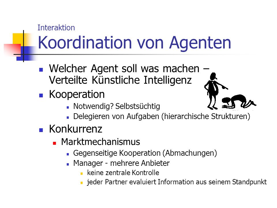 Interaktion Koordination von Agenten