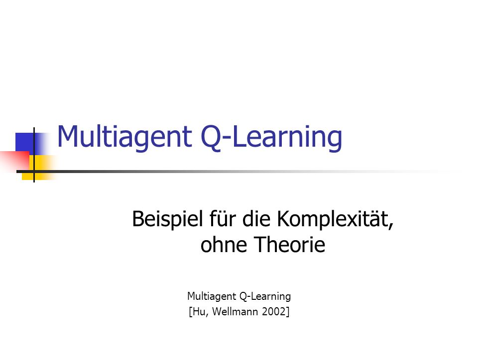 Multiagent Q-Learning