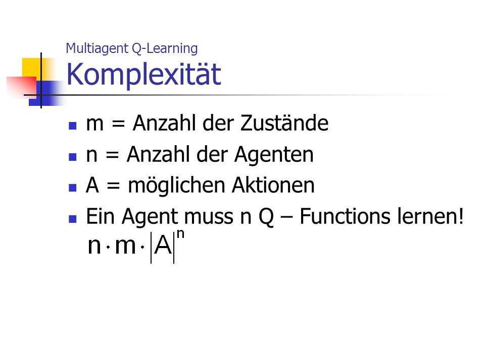 Multiagent Q-Learning Komplexität