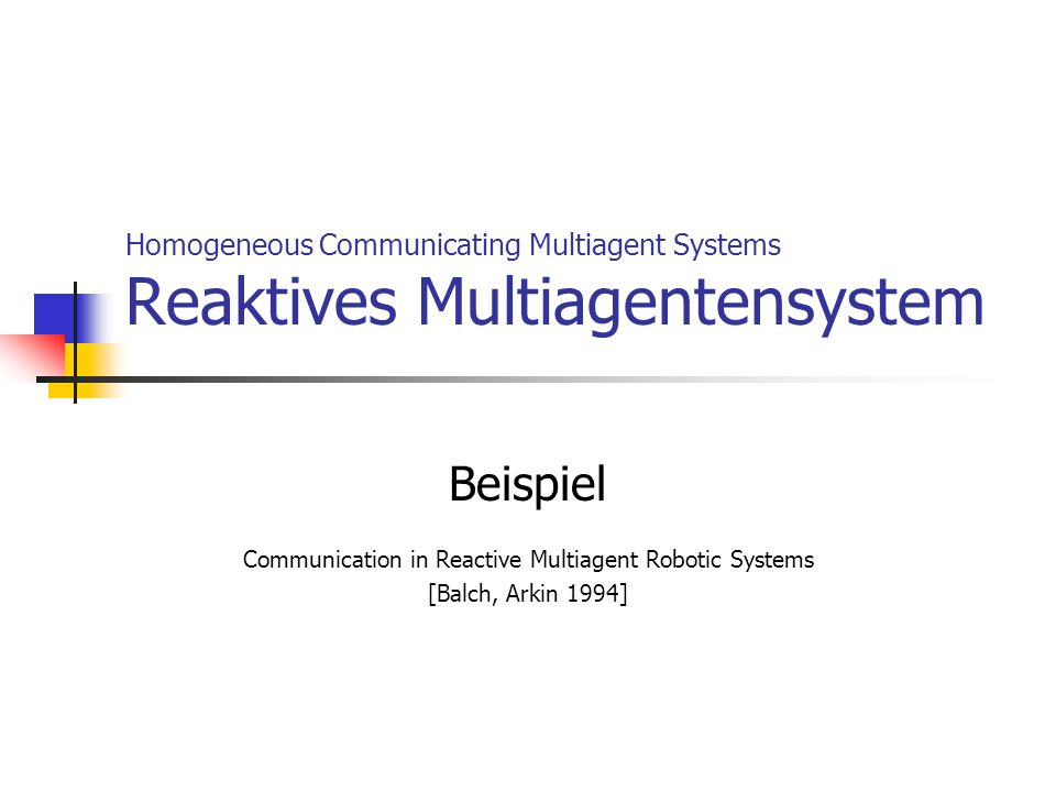 Communication in Reactive Multiagent Robotic Systems
