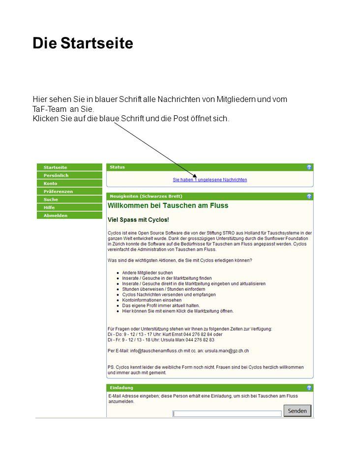 Die Startseite Hier sehen Sie in blauer Schrift alle Nachrichten von Mitgliedern und vom. TaF-Team an Sie.