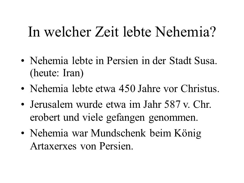 In welcher Zeit lebte Nehemia