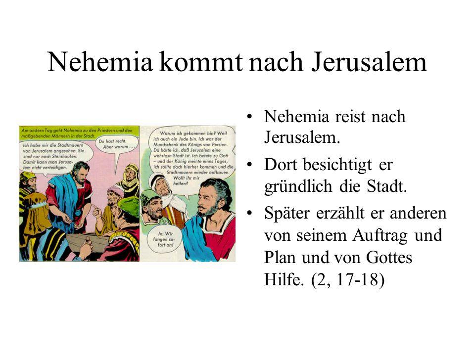 Nehemia kommt nach Jerusalem