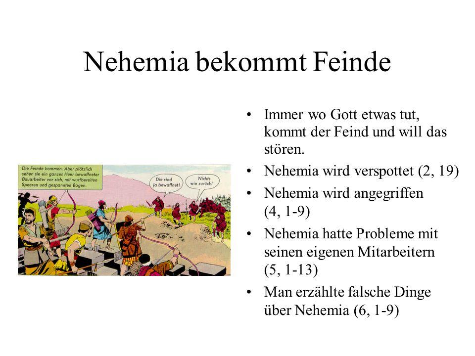 Nehemia bekommt Feinde