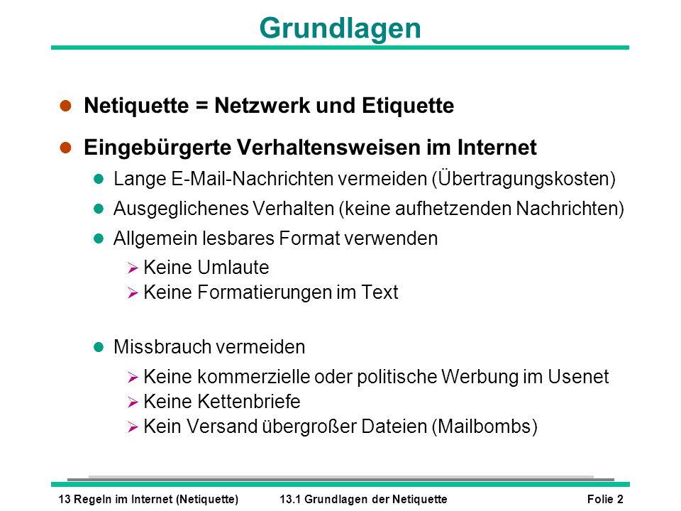 Grundlagen Netiquette = Netzwerk und Etiquette
