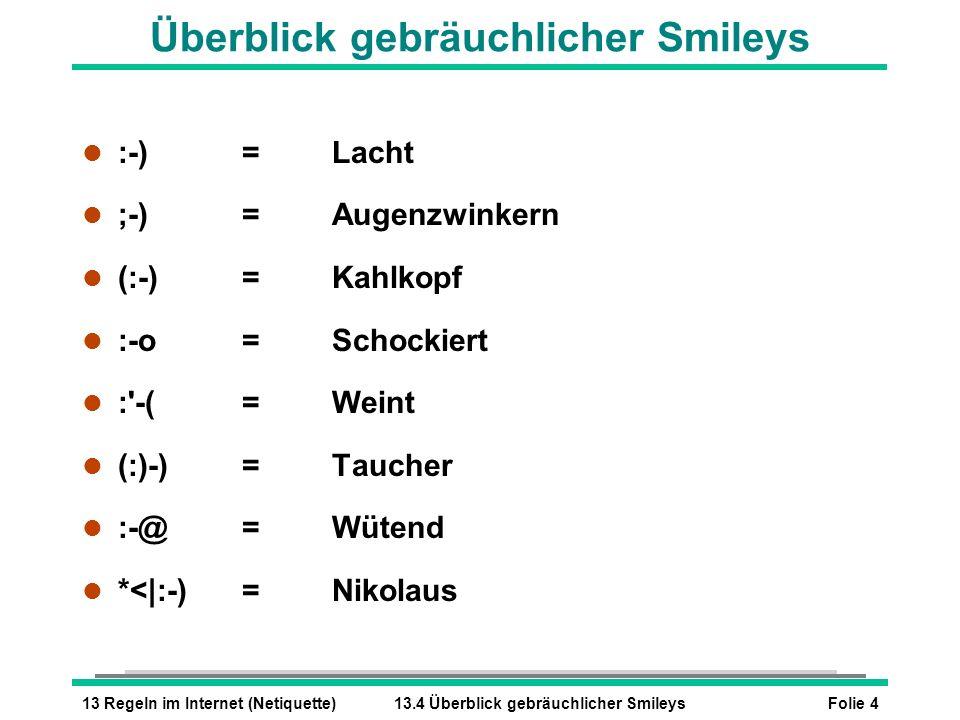 Überblick gebräuchlicher Smileys