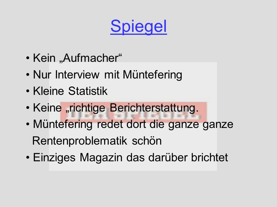 """Spiegel Kein """"Aufmacher Nur Interview mit Müntefering"""