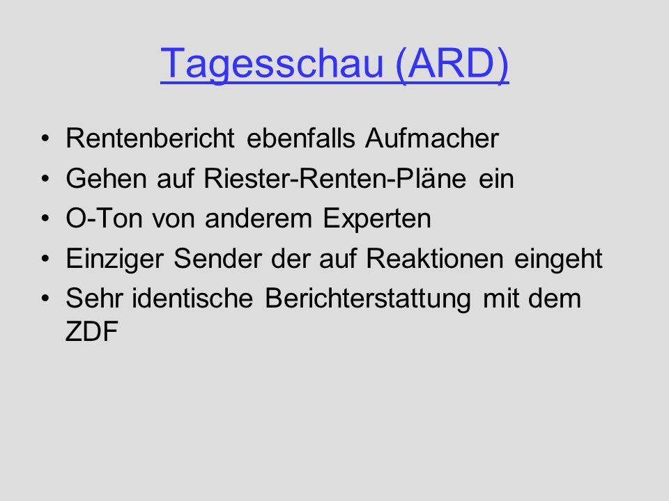 Tagesschau (ARD) Rentenbericht ebenfalls Aufmacher