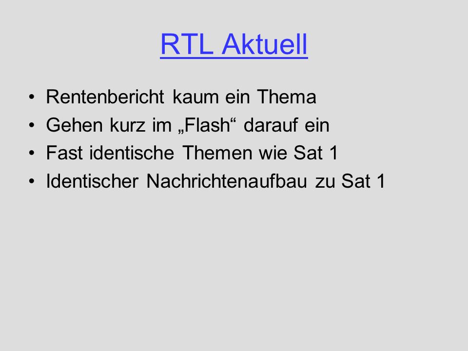 RTL Aktuell Rentenbericht kaum ein Thema