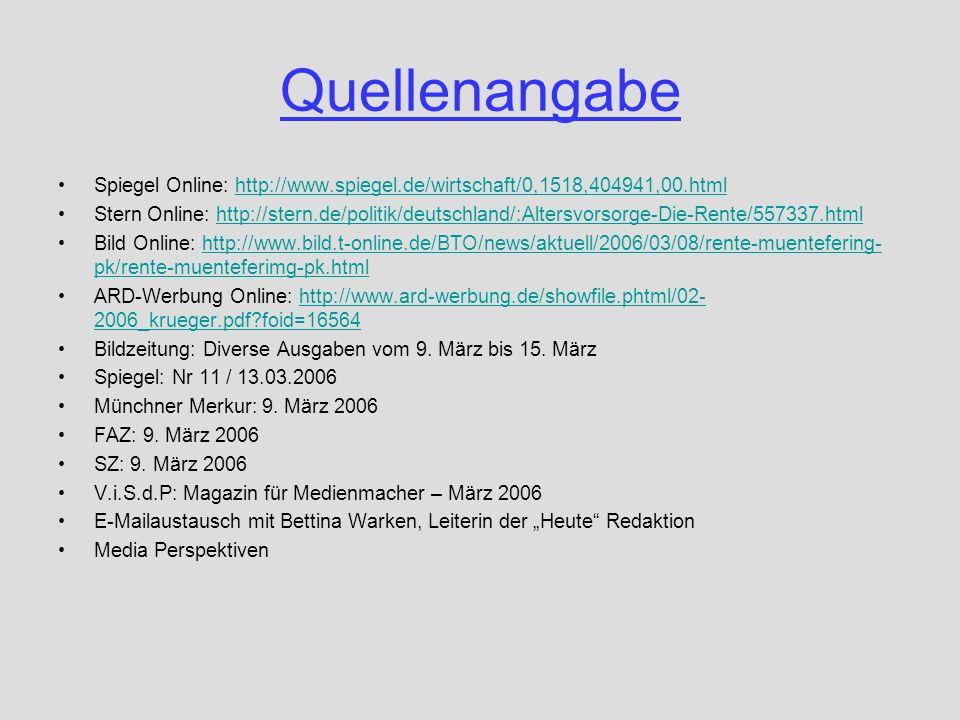 QuellenangabeSpiegel Online: http://www.spiegel.de/wirtschaft/0,1518,404941,00.html.