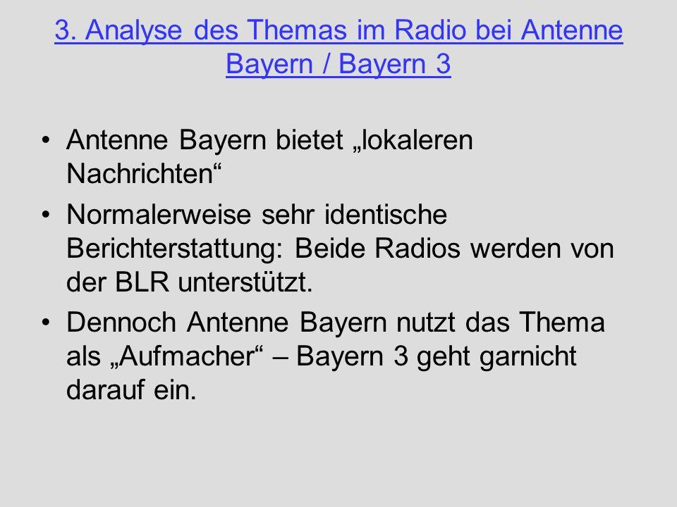 3. Analyse des Themas im Radio bei Antenne Bayern / Bayern 3
