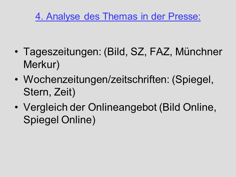 4. Analyse des Themas in der Presse:
