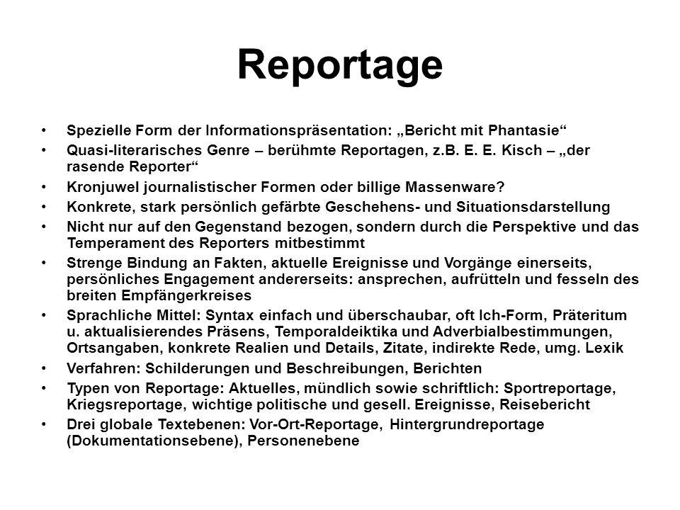 """Reportage Spezielle Form der Informationspräsentation: """"Bericht mit Phantasie"""