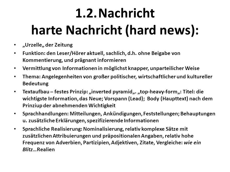 1.2. Nachricht harte Nachricht (hard news):