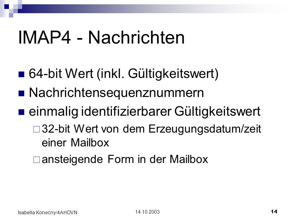 IMAP4 - Nachrichten 64-bit Wert (inkl. Gültigkeitswert)