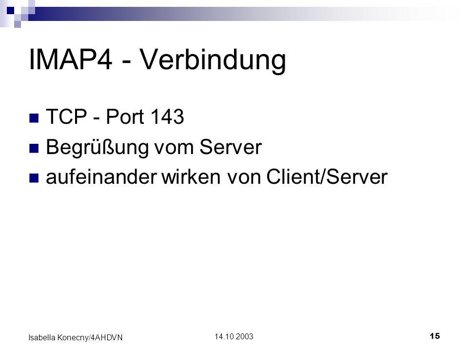 IMAP4 - Verbindung TCP - Port 143 Begrüßung vom Server