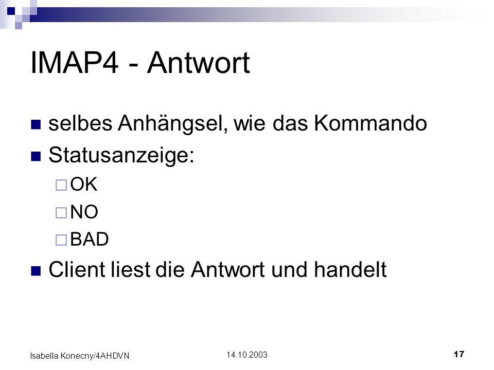 IMAP4 - Antwort selbes Anhängsel, wie das Kommando Statusanzeige: