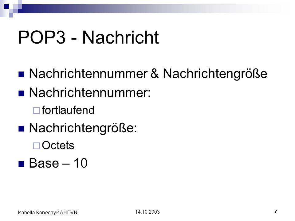 POP3 - Nachricht Nachrichtennummer & Nachrichtengröße