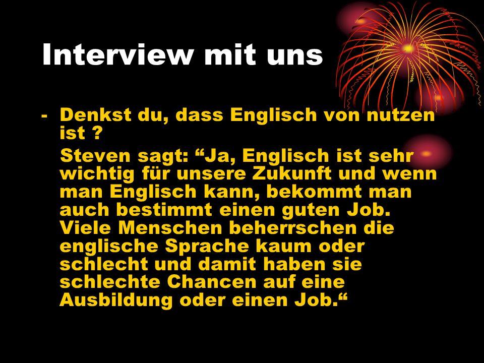 Interview mit uns - Denkst du, dass Englisch von nutzen ist