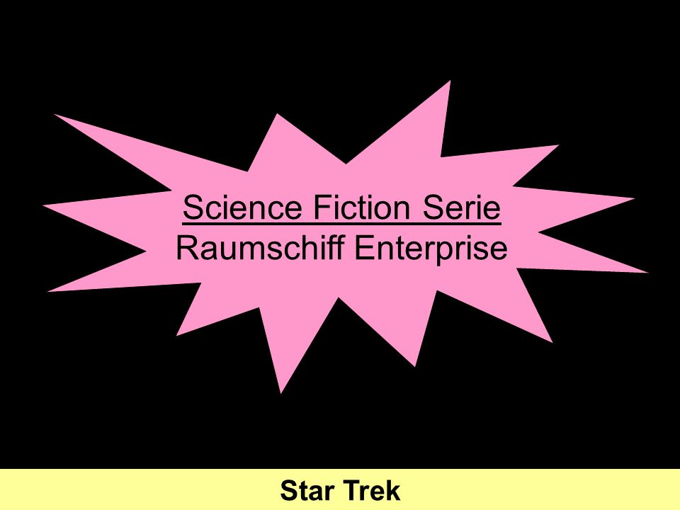 Science Fiction Serie Raumschiff Enterprise